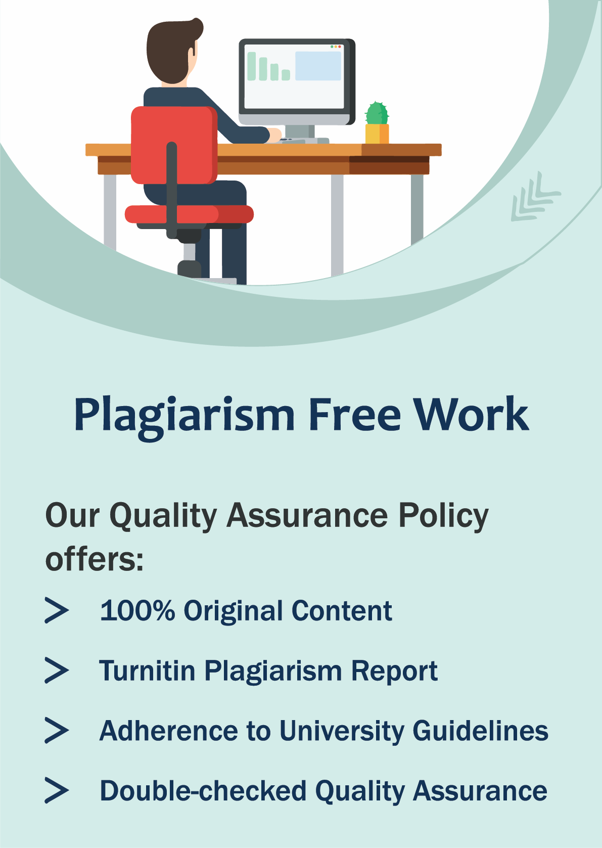Plagiarism Free Work Our Quality Assurance Policy offers