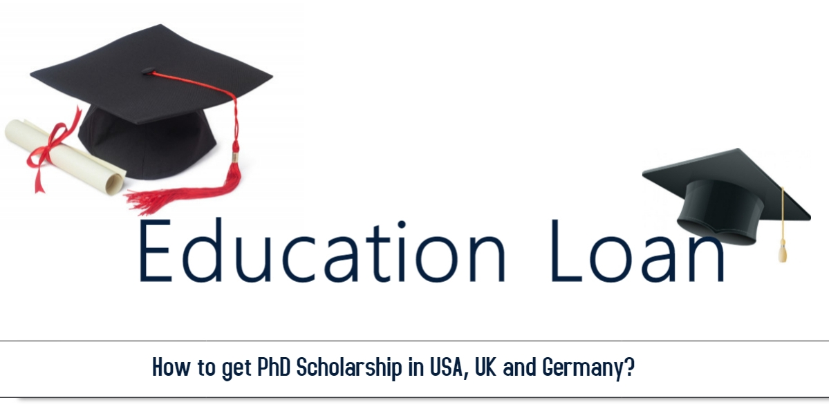 How to get PhD Scholarship in USA, UK and Germany?
