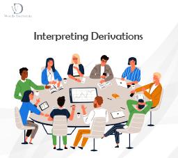 Interpreting Derivations